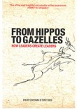 From Hippos to Gazelles: How Leaders create leaders
