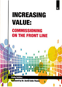 Increasing Value: Commissioning on the front line