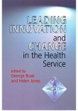 Leading Innovation & Change in the NHS