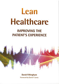 Lean Healthcare: Improving the Patient Experience