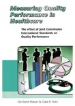 Measuring Quality Performance in Healthcare; the effect of Joint Commissioning International Standards on Quality Performance
