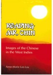 Reading Mr Chin: Images of the Chinese in the West Indies