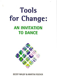 Tools for Change: An Invitation to Dance